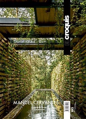 El Croquis 193: Manuel Cervantes Cespedes - Cc Arquitectos 2011/2018
