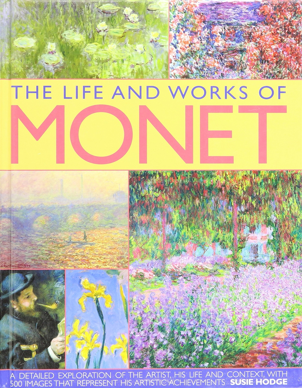 THE LIFE AND WORKS OF MONET