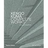 KENGO KUMA: COMPLETE WORKS: EXPANDED EDITION