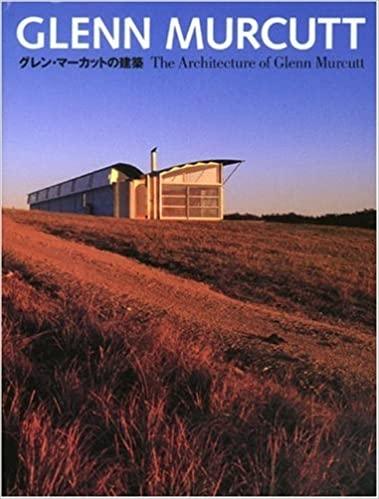 Glenn Murcutt - The Architecture Of Glenn Murcutt