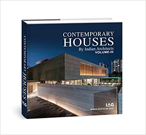Contemporary Houses By Indian Architects Vol 3