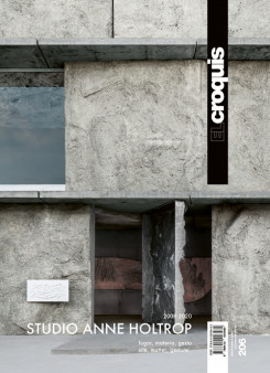 El Croquis 206: Studio Anne Holtrop (2009-2020)